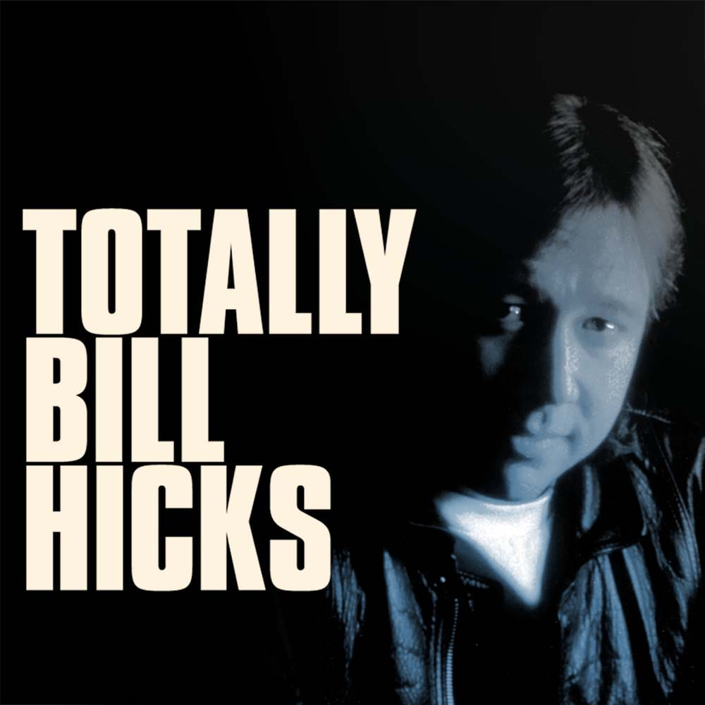 Bill Hicks Totally Key Art 2015 03 16