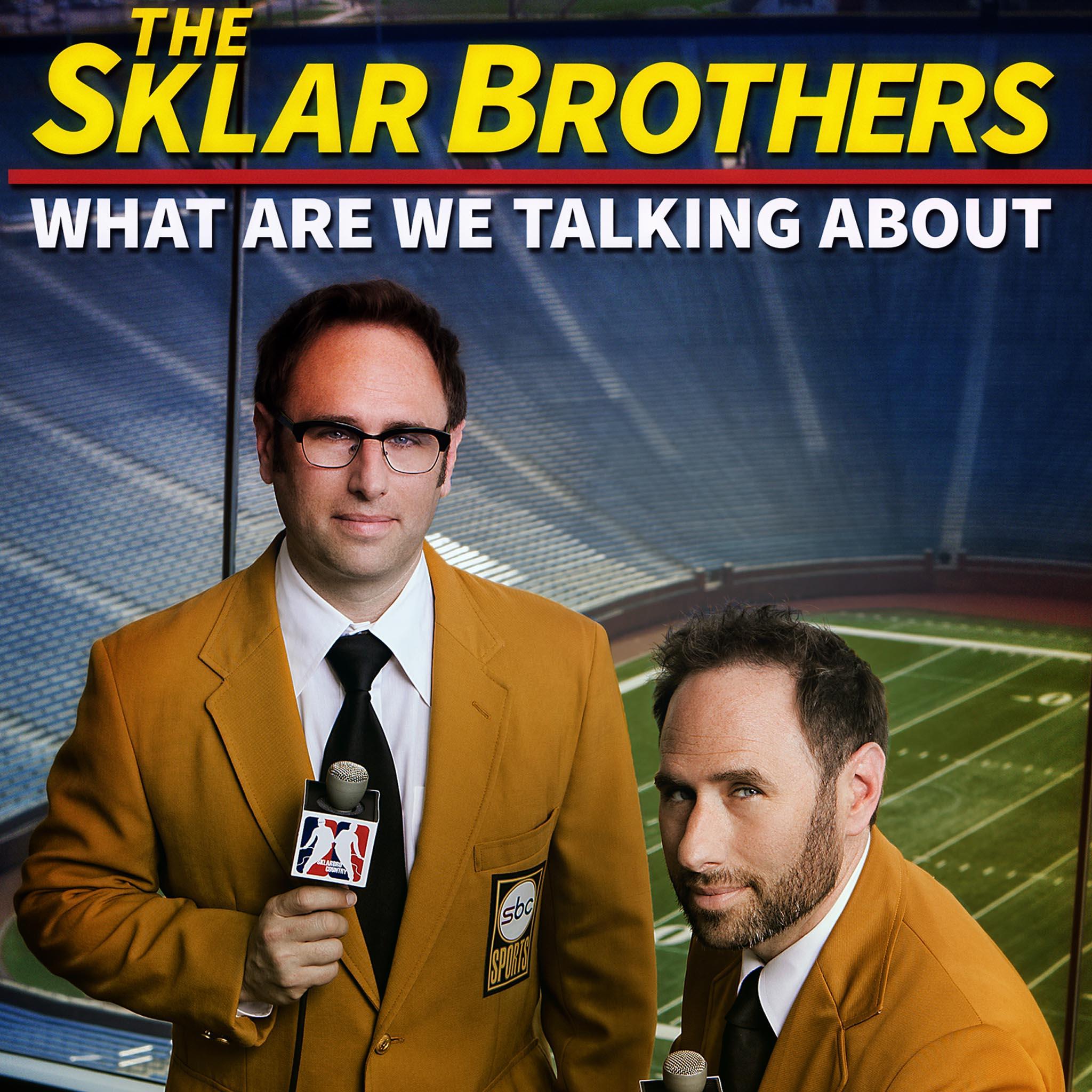 SklarBrothers WhatAreWeTalkingAbout x