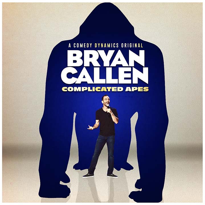 Bryan Callen's Complicated Apes album