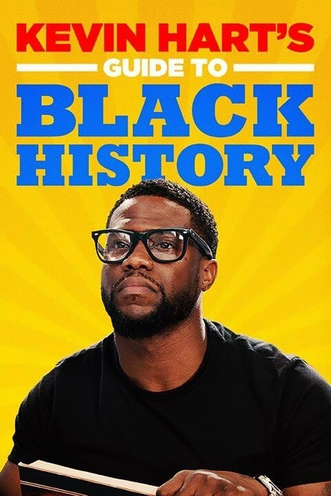 Kevin Hart Guide to Black History Film