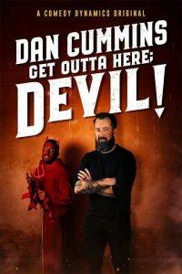Dan Cummins - Get Outta Here; Devil!