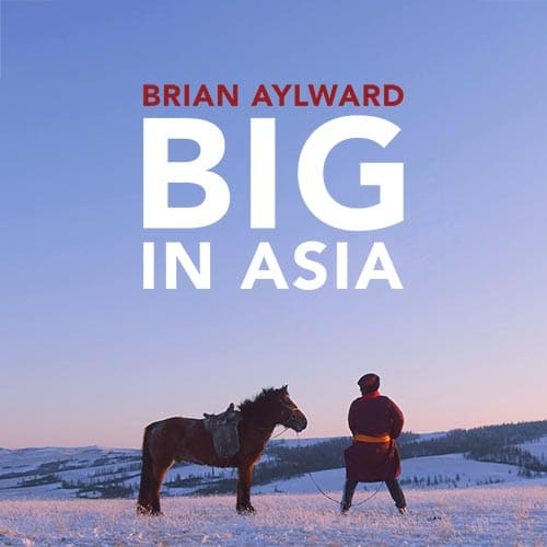 COMEDY DYNAMICS TO RELEASE BRIAN AYLWARD: BIG IN ASIA