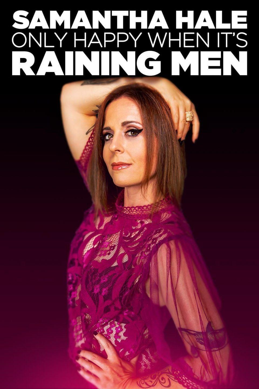 Samantha Hale: Only Happy When It's Raining Men