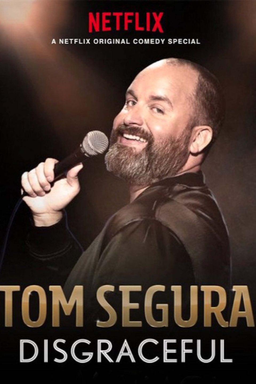 Tom Segura Disgraceful