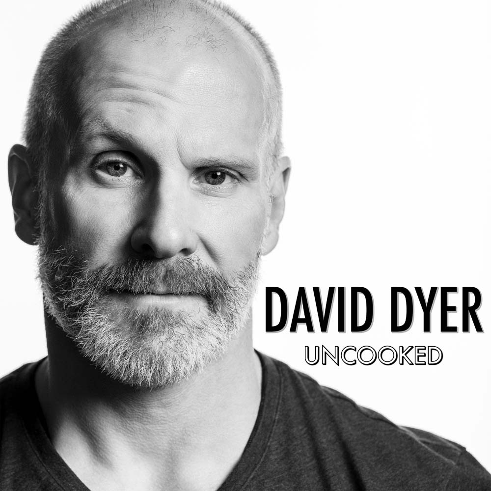 David Dyer Uncooked