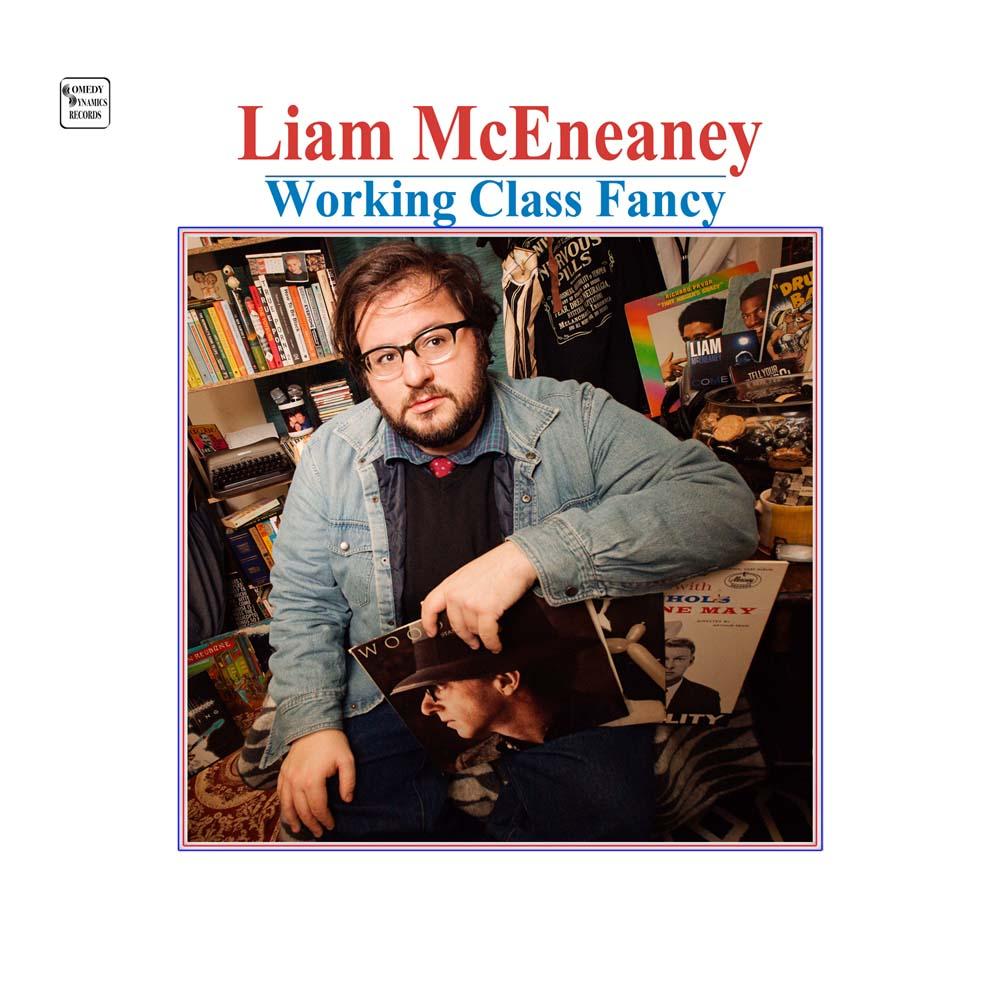 Liam McEneaney Working Class Fancy