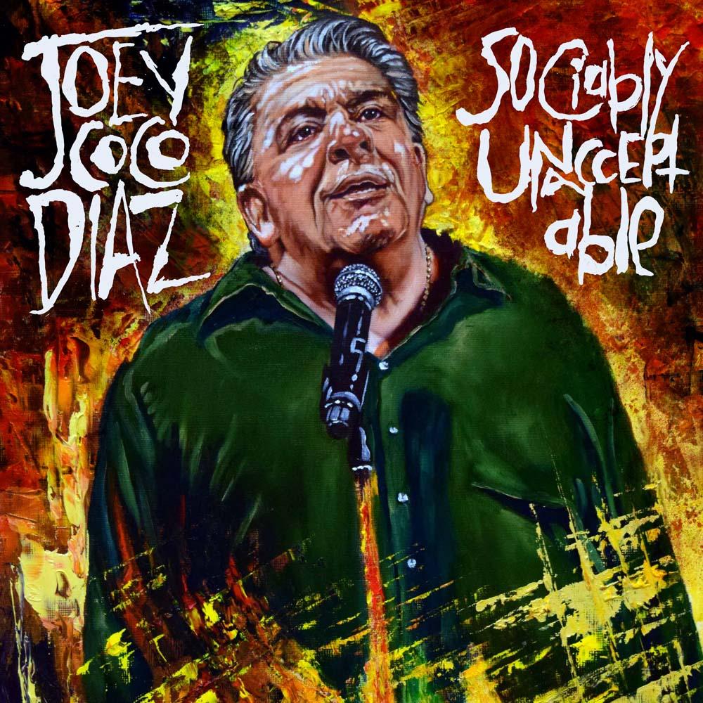 Joey Diaz Sociably Unacceptable 3000