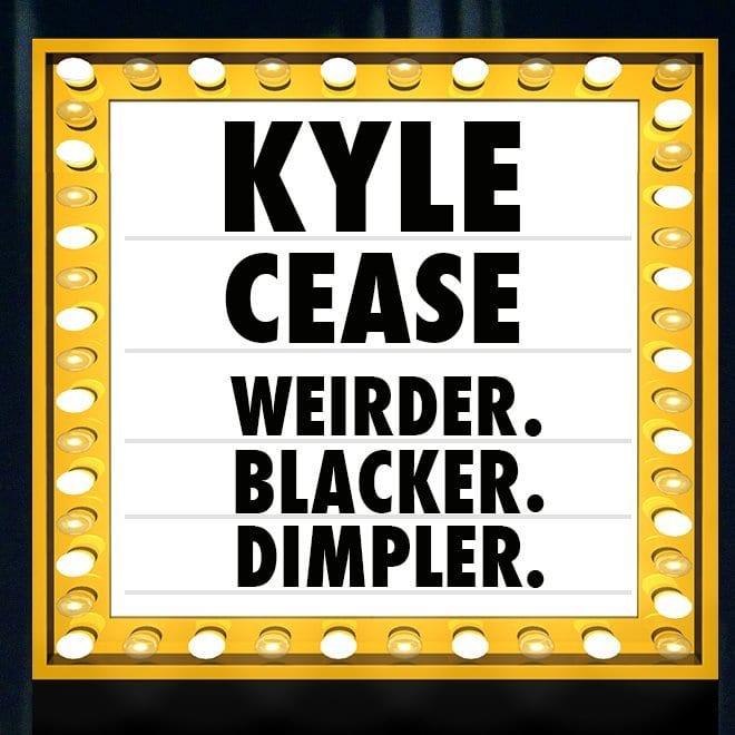 KyleCease WeirderBlackerDimpler thumbnail