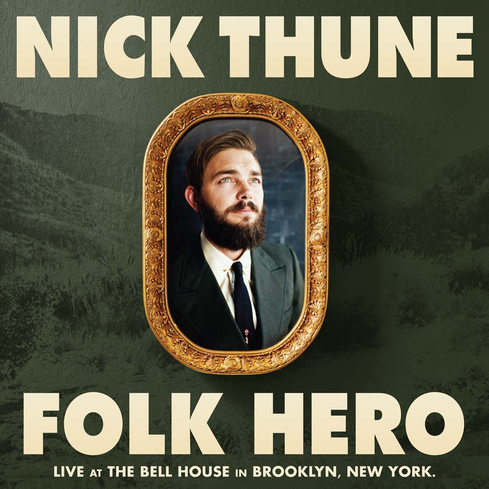 Nick Thune Folk Hero