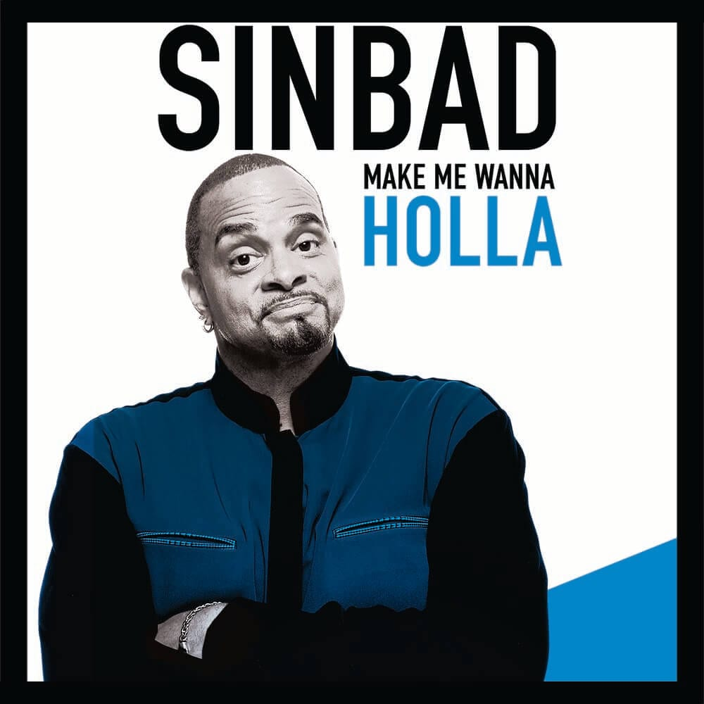 Sinbad MakeMeWanna 112117 square
