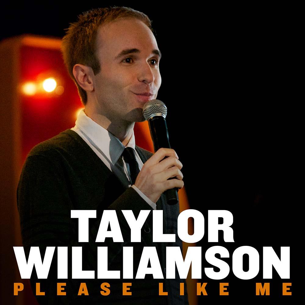 Taylor Williamson Please Like Me